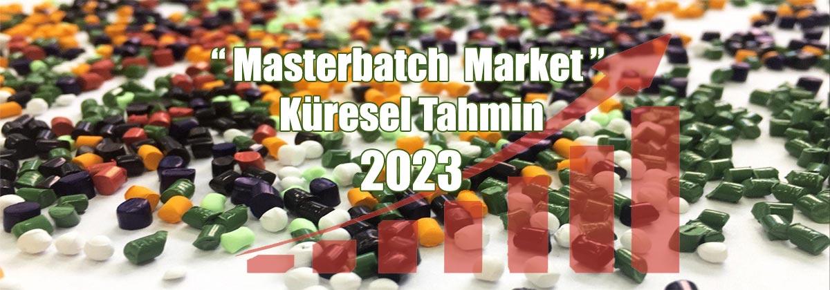 masterbatch market global forecast 2023